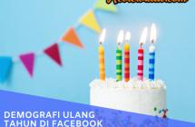 Demografi Ulang Tahun Facebook Sebagai Target Iklan